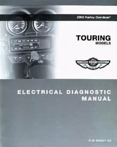2003 Harley Davidson Touring Motorcycle Electrical Diagnostic Manual