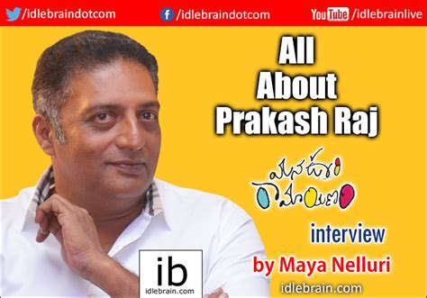 Interview With Prakash Raj About Mana Oori Ramayanam Maya