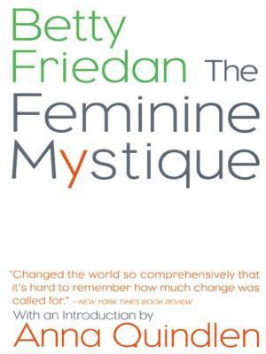 feminine mystique  betty friedan