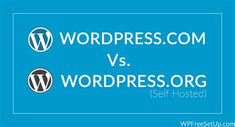 wordpresscom  wordpressorg blog  hosted