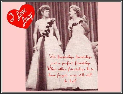 Lucy And Ethel Picture Quotes