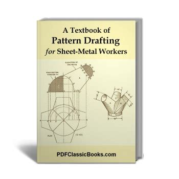 a textbook of pattern drafting for sheet metal workers