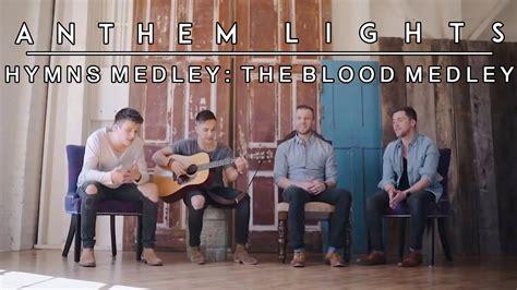 download christmas medley anthem lights free mp3 hymns medley the blood medley anthem lights chords chordify