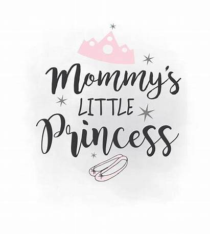 Svg Princess Clipart Mommy Quote Mommys Silhouette