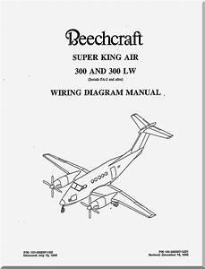 Beechcraft Super King Air 300 And 300 Lw Aircraft Wiring Manual