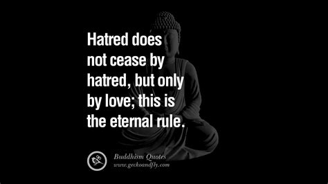 buddha quotes anger buddhism hatred funny eternal does cease quote zen rule gautama management enlightenment salvation geckoandfly inspirational