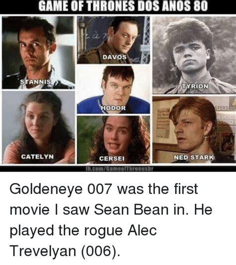 Goldeneye Meme - 25 best memes about game of thrones ned stark and sean bean game of thrones ned stark and