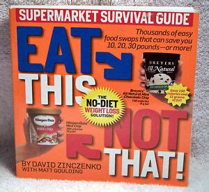 Eat This, Not That! : The No-Diet Weight Loss Solution! by ...