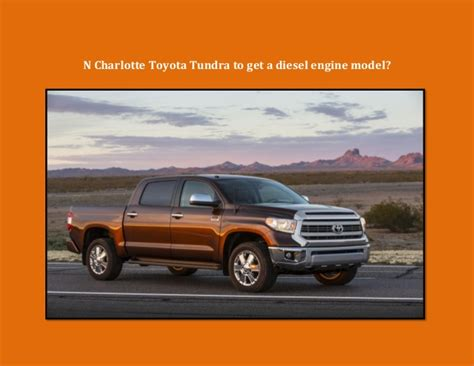 N Charlotte Toyota Tundra Will Have Diesel Option In 2016