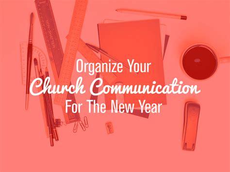 organize  church communication    year