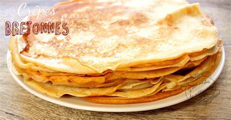 la cuisine c est simple crêpes bretonnes faciles et rapides il était une fois la
