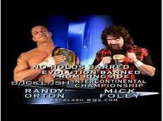 Randy Orton Vs Mick Foley Hardcore Match