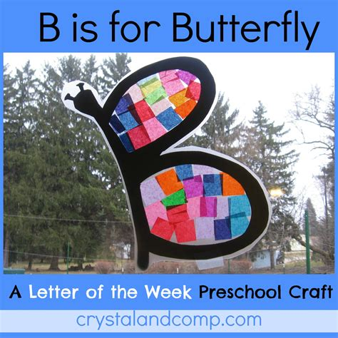 letter of the week b is for butterfly 228 | B is for butterfly preschool craft 1 crystalandcomp
