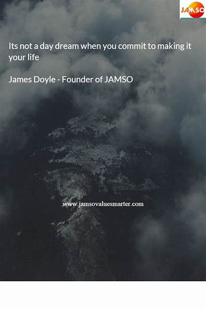 Affirmations Its Jamso Quotes Jamsovaluesmarter Goal Dream