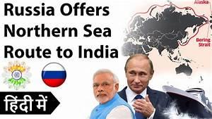 Russia Invites India to Northern Sea Route भारत-रूस एक साथ ...