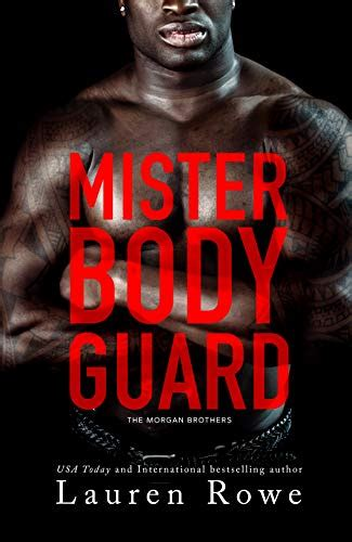 Download: Mister Bodyguard (Morgan Brothers #4) by