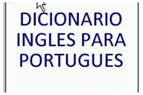 baixar gratis dicionario inglês espanhol para celular android