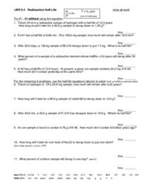Ws 64 Radioactive Halflife 11th  Higher Ed Worksheet  Lesson Planet