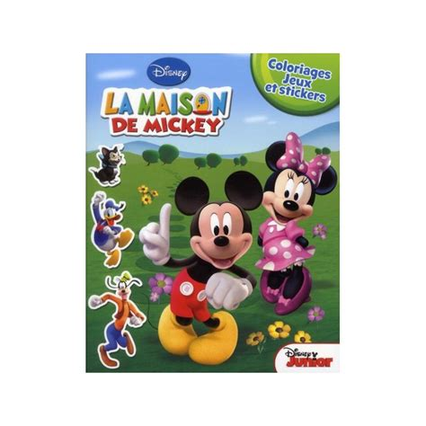 la maison de mickey coloriages jeux et stickers