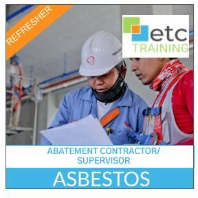 asbestos abatement contractor supervisor refresher