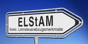 Lohnsteuer Berechnen 2016 : elstam elektronische lohnsteuerkarte ratgeber ~ Themetempest.com Abrechnung