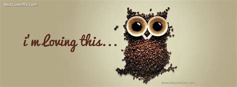 Don't forget to like your favorite coffee if you're not sure on this cover photo then you can scroll down and see the similar covers we've chosen for you instead. I'M Loving This   Best FB cover for Coffee Time - Facebook ...