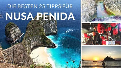 Nusa Penida Bali  Die Besten 25 Tipps Für Deine Nusa