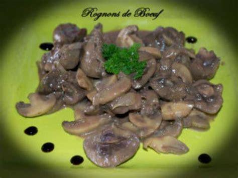 cuisiner des rognons de boeuf recettes de rognons et rognons de boeuf