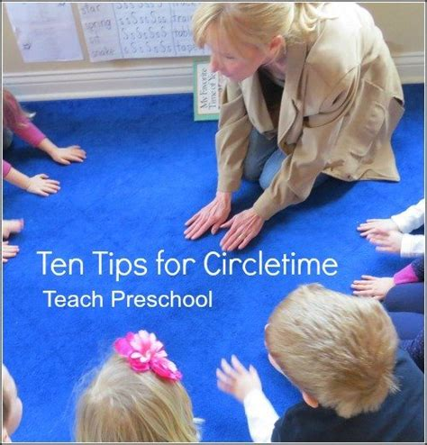 10 tips for circletime in the preschool classroom teach 619 | Ten Tips for Circletime by Teach Preschool