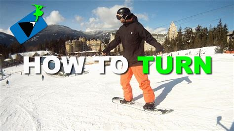 How To Turn On A Snowboard  How To Snowboard Youtube
