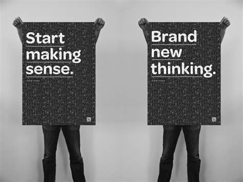 Brand New Thinking… And… Start Making Sense!  Brand New