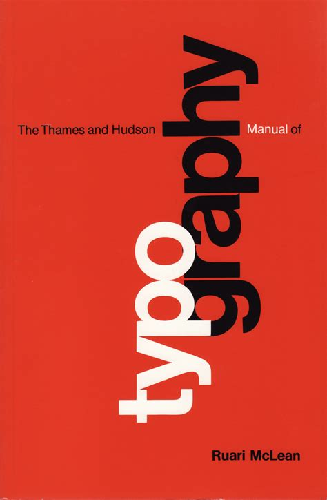 the thames and hudson manual of typography by ruari mclean fonts in use