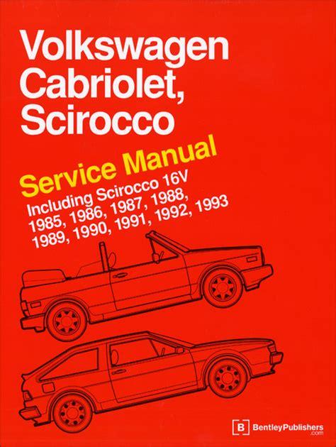 service and repair manuals 1985 volkswagen golf regenerative braking front cover vw volkswagen repair manual cabriolet scirocco 1985 1993 bentley publishers