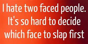 Two Faced People Quotes Pinterest. QuotesGram