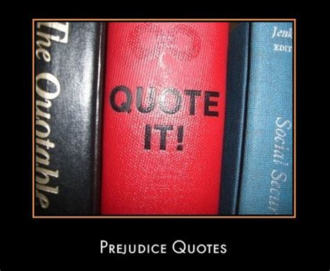 prejudice quotes