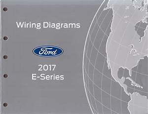 2017 Ford Econoline Wiring Diagram Manual Original Van E