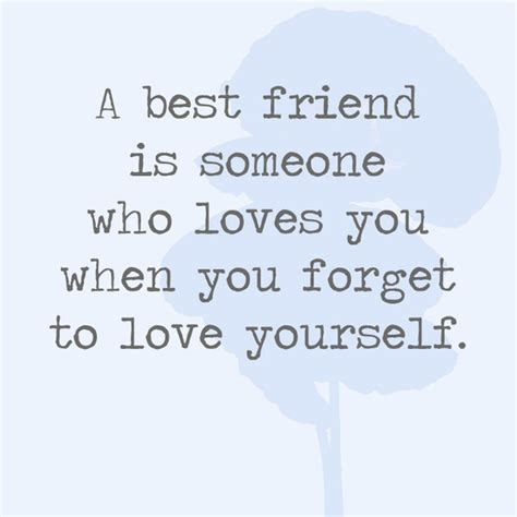 Best Friends Forget You Quotes
