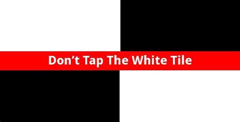 dont tap the white tile 2 دانلود don t tap the white tile 3 4 3 10 بازی کاشی های