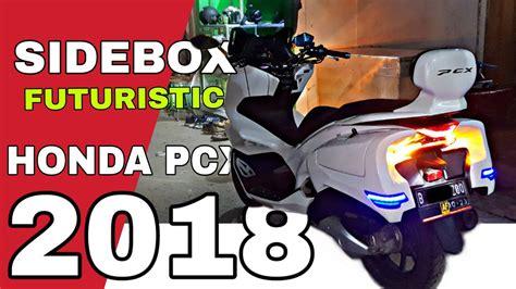 Pcx 2018 Touring by Modifikasi Pcx Touring Sidebox Sandaran 2018