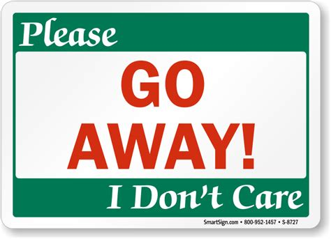 Dont Disturb Template by Go Away I Don T Care Sign Funny Do Not Disturb Signs
