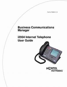 Nortel Networks Ip Phone I2004 User U0026 39 S Guide