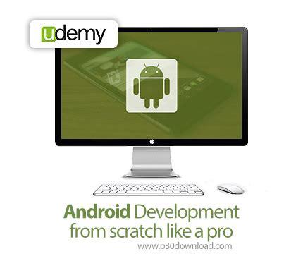 udemy android development  scratch   pro az p