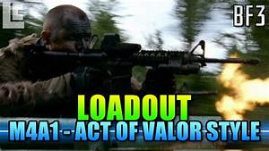 Loadout - M4A1 Act Of Valor Style! (Battlefield 3 Gameplay ...
