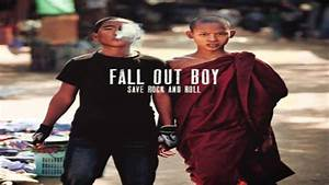 Fall Out Boy - Save Rock and Roll (CD Completo 2013) - YouTube
