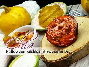 Halloween Rezepte Herzhaft : chia samen rezepte rezept chia halloween k rbis mit zweierlei dips ~ Frokenaadalensverden.com Haus und Dekorationen
