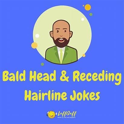 Hairline Jokes Bald Head Receding Funny