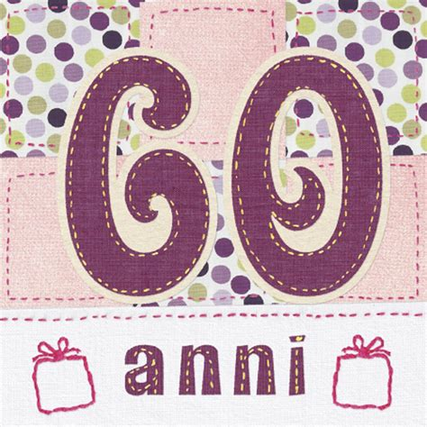 auguri compleanno 60 anni buon 60 176 compleanno 60 anni compleanno