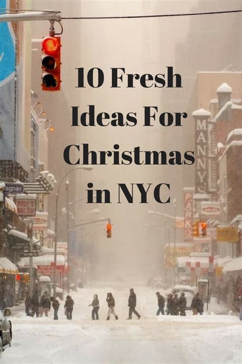 10 fresh ideas for christmas in new york part 3 danny mara about love