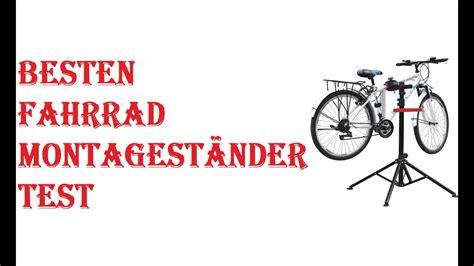fahrrad montageständer test die besten fahrrad montagest 228 nder test 2019