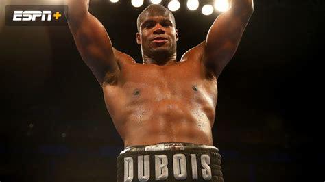 Dubois vs. Snijders (Main Card) | Watch ESPN